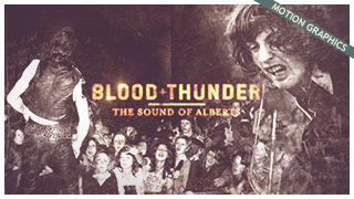 BLOOD & THUNDER - OPENING TITLES & GFX PACKAGE