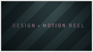 DESIGN & MOTION REEL